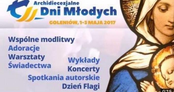 Zakończyły się Archidiecezjalne Dni Młodych Goleniów 2018